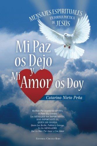 Mi paz os dejo y mi amor: Pe?a, Catarino Nieto