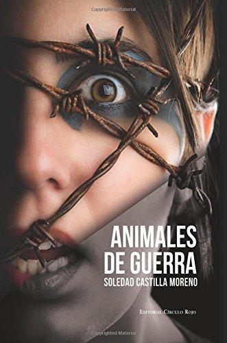 9788490768006: Animales de guerra