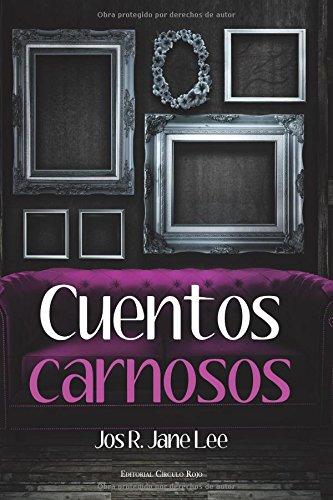 9788490768426: Cuentos carnosos (Spanish Edition)