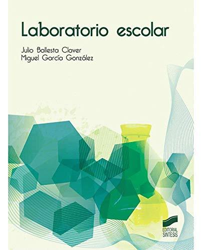 9788490770689: Laboratorio escolar