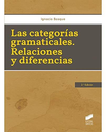 9788490770825: CATEGORIAS GRAMATICALES RELACIONES Y DIFERENCIAS 2ED