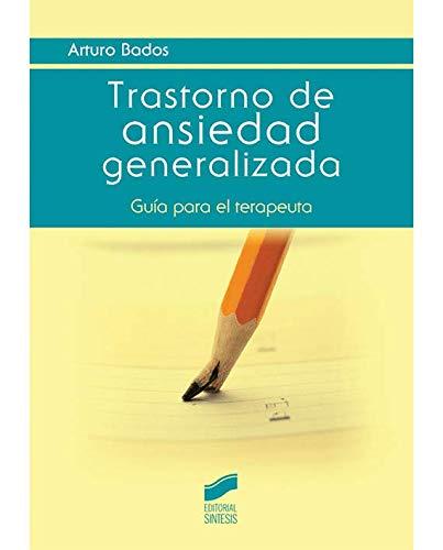 9788490770979: Transtorno de ansiedad generalizada : guía para el terapeuta
