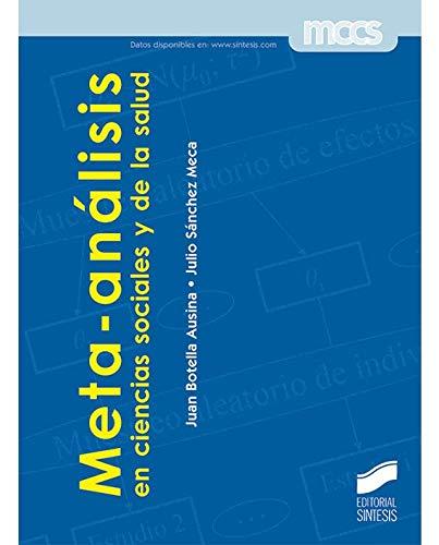 META-ANÁLISIS EN CIENCIAS SOCIALES Y DE LA: BOTELLA AUSINA,JUAN