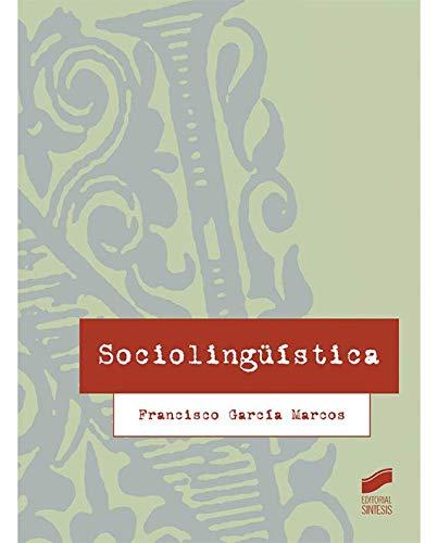 Sociolinguistica: Garcia Marcos, Francisco