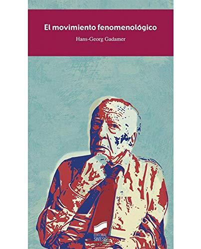 Movimiento fenomenologico: Hans-georg Gadamer