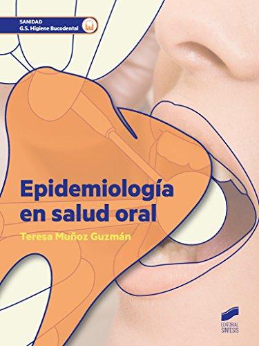 9788490772744: Epidemiología en salud oral: 63 (Sanidad)