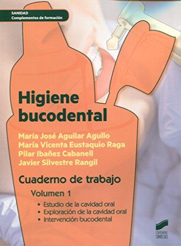 9788490773505: Higiene bucodental. Cuaderno de trabajo. Vol. 1: Cuaderno de trabajo. Volumen 1 (Sanidad)