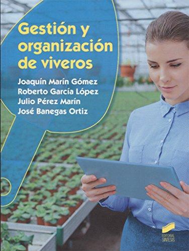 9788490773574: Gestión y organización de viveros: 31 (Agraria)
