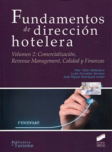 Fundamentos de dirección hotelera: Rodríguez Antón, José