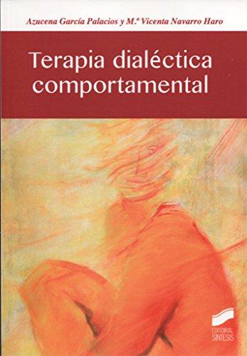 9788490774021: Terapia dialéctica comportamental: 4 (Psicología)