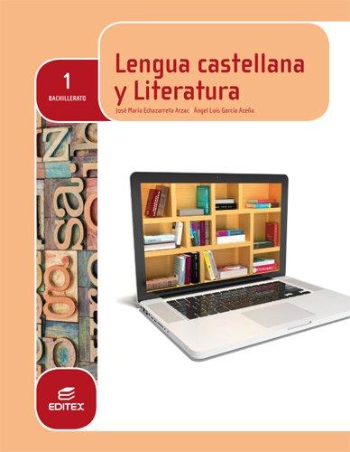 9788490785027: Lengua castellana y Literatura 1º Bachillerato (LOMCE)