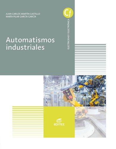 9788490785454: Automatismos industriales (Ciclos Formativos)