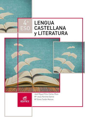 9788490787496: Lengua castellana y Literatura 4º ESO (LOMCE) (Secundaria) - 9788490787496