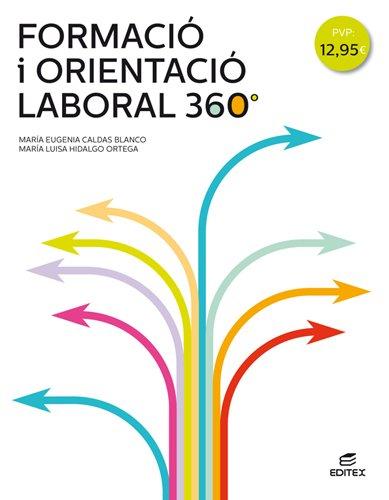 9788490789957: Formació i orientació laboral 360° (Ciclos Formativos)