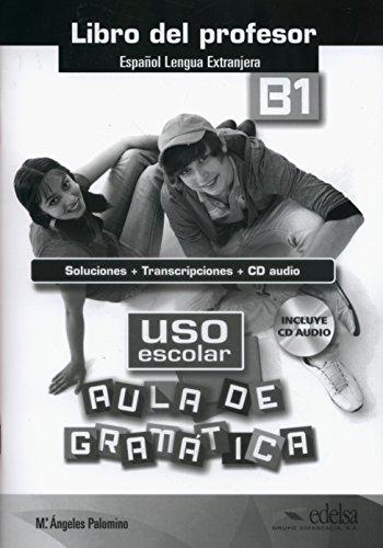 9788490812082: USO Escolar. Aula De Gramatica: Libro Del Profesor (B1)