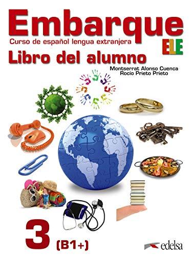 9788490813102: Embarque 3 - libro del alumno (Spanish Edition)