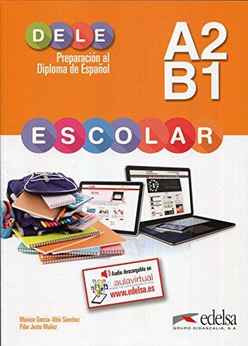 9788490816776: Preparacion al Dele escolar A2-B1. Claves libro. Con espansione online. Con CD. Per le Scuole superiori: Preparación al DELE escolar A2/B1 - libro del ... Preparación al DELE escolar - Nivel A2 - B1)