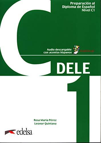 9788490816981: Preparación al DELE. Per le Scuole superiori. Con espansione online. C1 (Vol. 5): Libro + audio descargable - C1 (2019 edition)