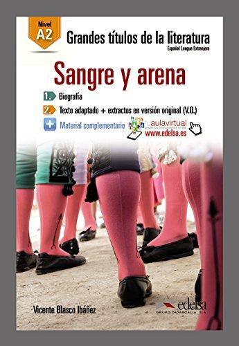 9788490817087: Grandes Titulos De La Literatura: Sangre y Arena (A2) (Spanish Edition)