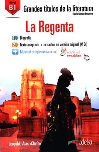 9788490817117: GTL B1 - La Regenta (Lecturas - Jóvenes Y Adultos - Grandes Títulos De La Literatura - Nivel B1)