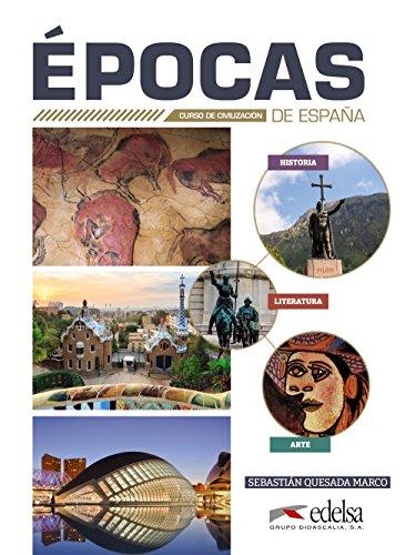 9788490818053: Épocas de España: Epocas de España. Per le Scuole superiori. Con espansione online [Lingua spagnola]