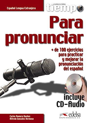 9788490818503: Tiempo para pronunciar