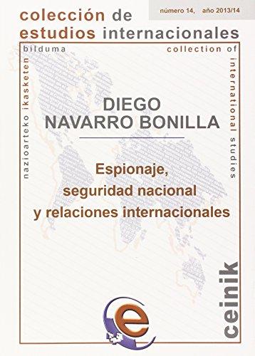 9788490820933: Espionaje, seguridad nacional y relaciones internacionales