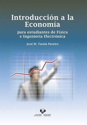 Introducción a la Economía para estudiantes de: Tarela Pereiro, José