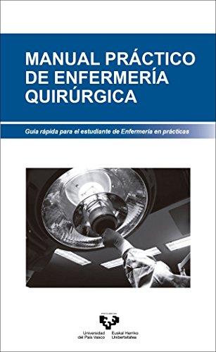 9788490827895: Manual práctico de enfermería quirúrgica. (Manuales Universitarios - Unibertsitateko Eskuliburuak)