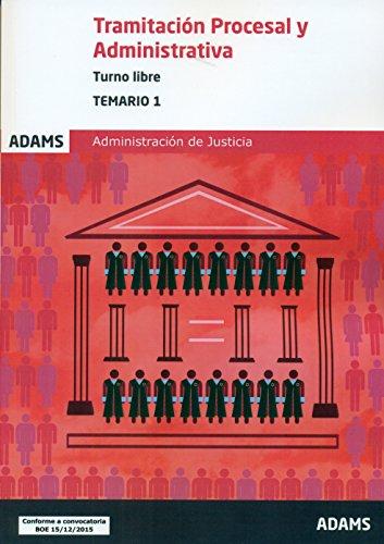 9788490846360: Cuerpo de Tramitación Procesal y Administrativa de la Administración de Justicia. Turno Libre. Temario, volumen 2
