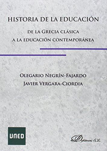 9788490850688: HISTORIA DE LA EDUCACION (DE LA GRECIA CLASICA A LA CONTEMPORANEA)