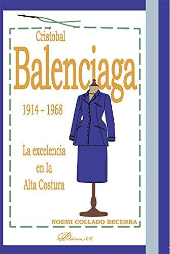 Cristobal valenciaga 1914 1968 la excelencia