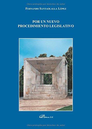 9788490854389: POR UN NUEVO PROCEDIMIENTO LEGISLATIVO (Spanish Edition)