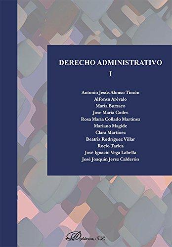 9788490854785: Derecho Administrativo I