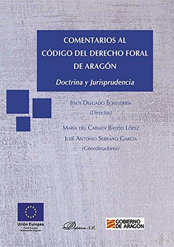 Comentarios al codigo del derecho foral de aragon: Bayod Lopez