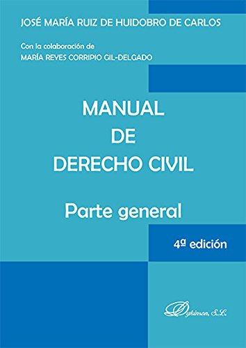 9788490855058: MANUAL DE DERECHO CIVIL PARTE GENERAL 4ED