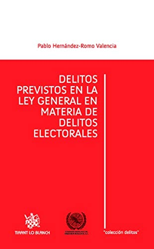 DELITOS PREVISTOS EN LA LEY GENERAL EN: VALENCIA, PABLO HERNANDEZ