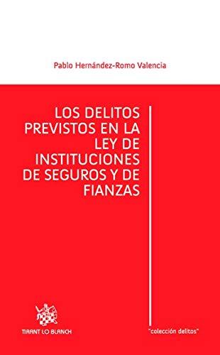 DELITOS PREVISTOS EN LA LEY DE INSTITUCIONES: VALENCIA, PABLO HERNANDEZ