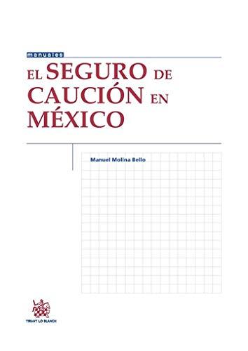 9788490868591: SEGURO DE CAUCION EN MEXICO, EL