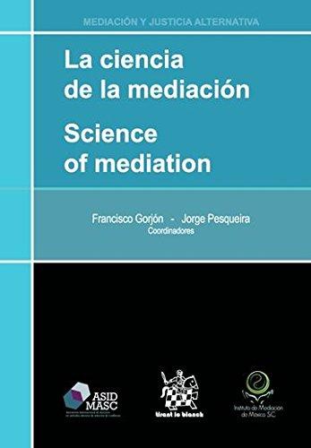 9788490869093: CIENCIA DE LA MEDIACION,. LA
