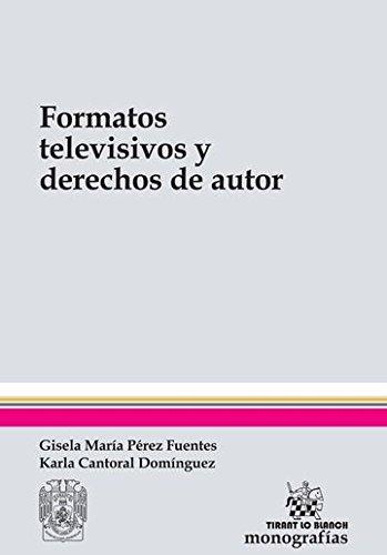 9788490869116: Formatos Televisivos y Derechos de Autor