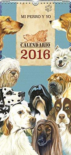 Calendario 2016 : Mi perro y yo