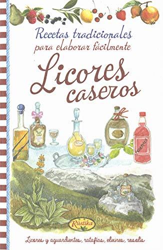 LICORES CASEROS: VV.AA.