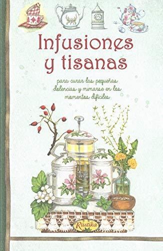 INFUSIONES Y TISANAS: VV.AA.