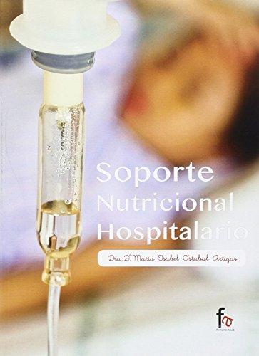 SOPORTE NUTRICIONAL HOSPITALARIO: OSTABAL ARTIGAS, MARIA ISABEL