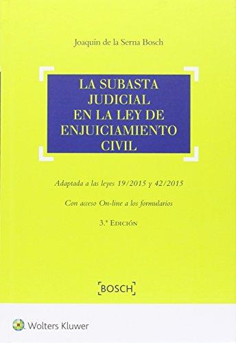 La subasta judicial en ley de enjuiciamento: De La Serna