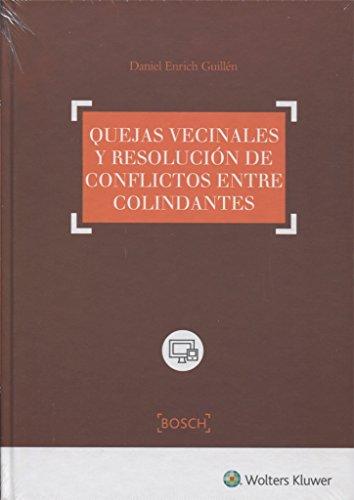 QUEJAS VECINALES Y RESOLUCION DE CONFLICTOS ENTRE: ENRICH GUILLEN,DANIEL