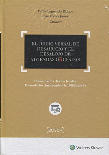 El Juicio verbal y el desalojo de: Izquierdo Blanco, Pablo;