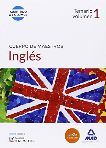 9788490931059: Cuerpo de Maestros Inglés. Temario volumen 1 (Maestros 2015)