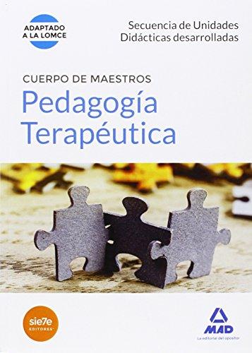 CUERPO DE MAESTROS, PEDAGOGÍA TERAPÉUTICA. SECUENCIA DE UNIDADES DIDÁCTICAS DESARROLLADAS - CENTRO DE ESTUDIOS VECTOR, S.L